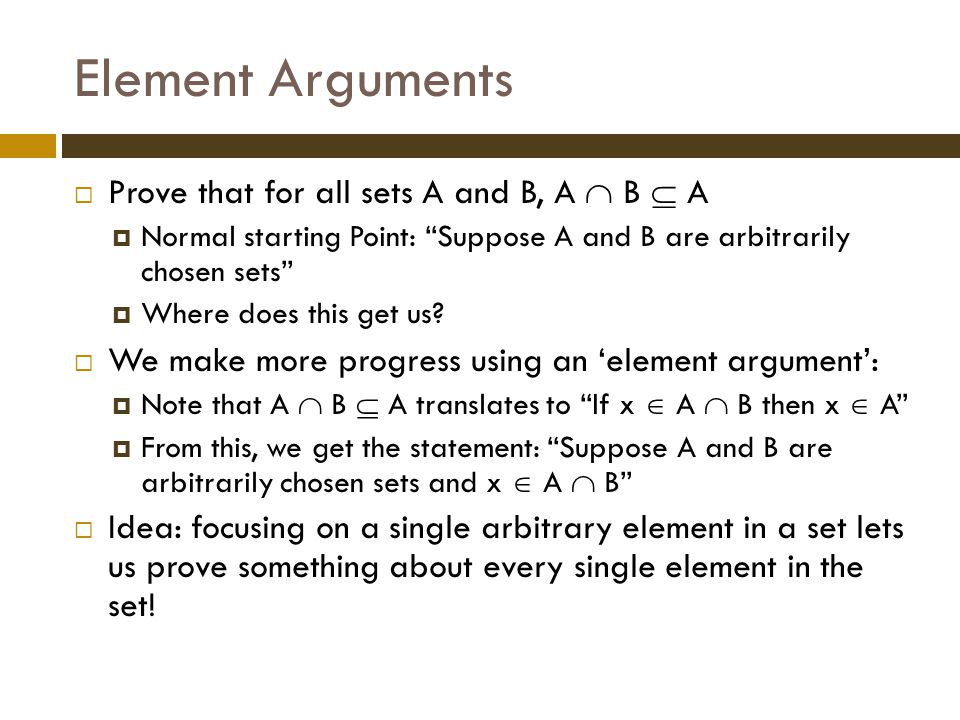 Element Arguments Prove that for all sets A and B, A  B  A