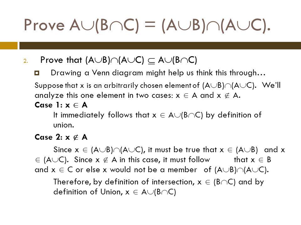 Prove A(BC) = (AB)(AC).