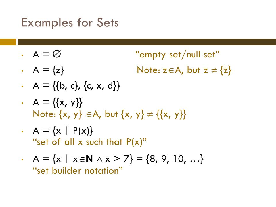 Examples for Sets A =  empty set/null set