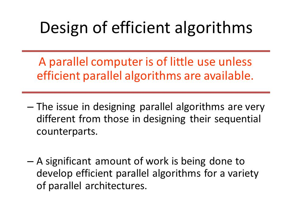 Design of efficient algorithms