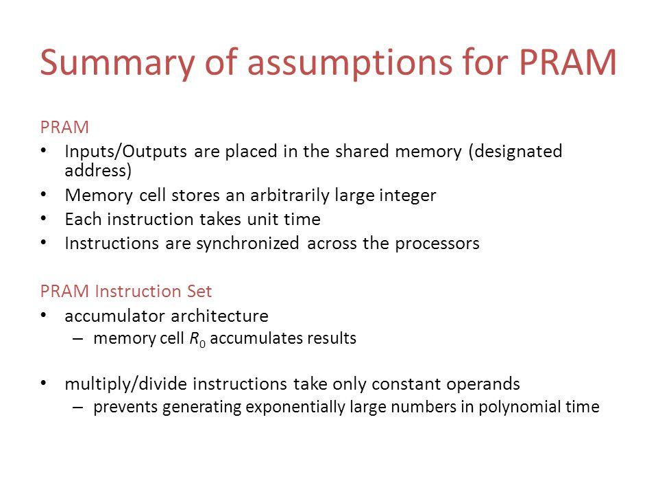 Summary of assumptions for PRAM
