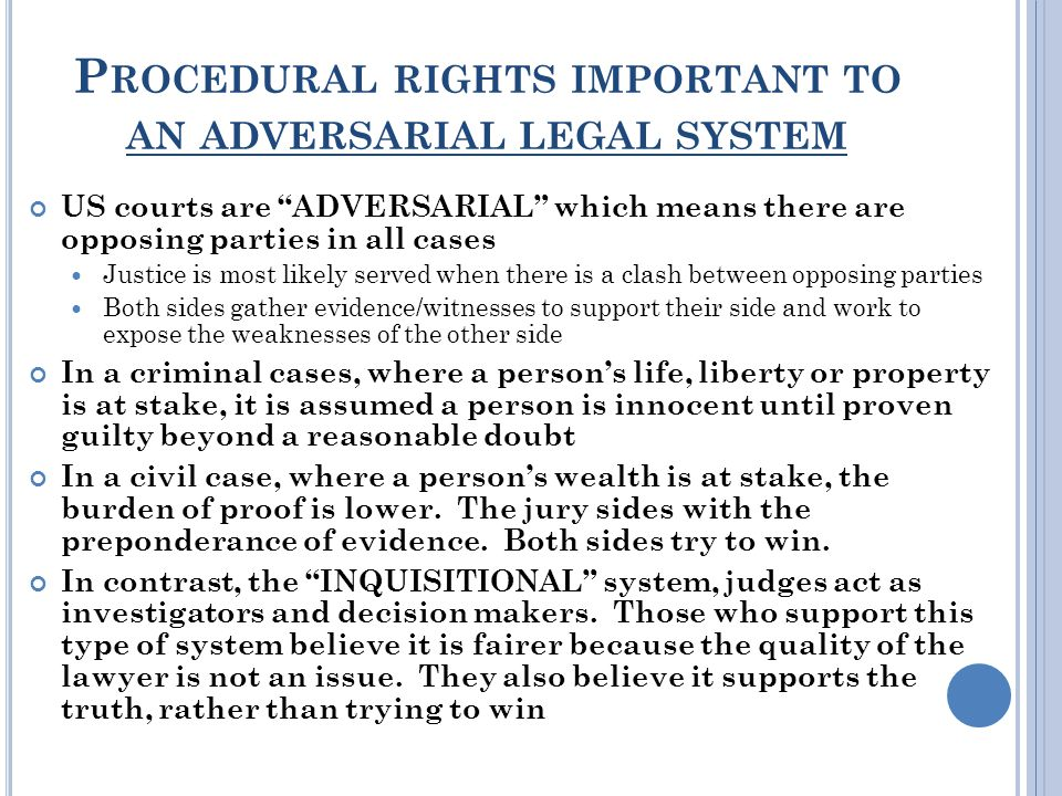 Procedural rights important to an adversarial legal system