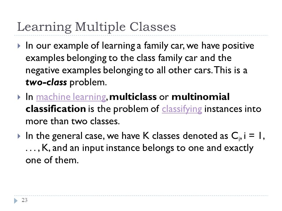 Learning Multiple Classes