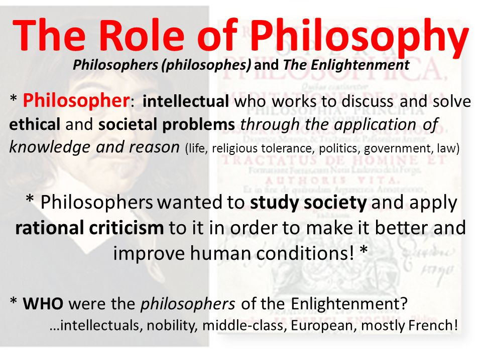 Philosophers (philosophes) and The Enlightenment