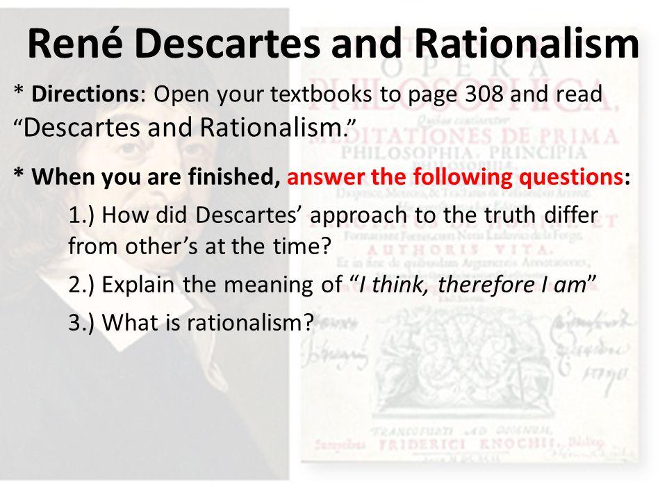 René Descartes and Rationalism