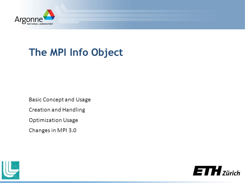 The MPI Info Object Basic Concept and Usage Creation and Handling