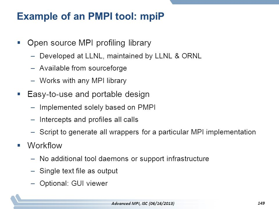 Example of an PMPI tool: mpiP
