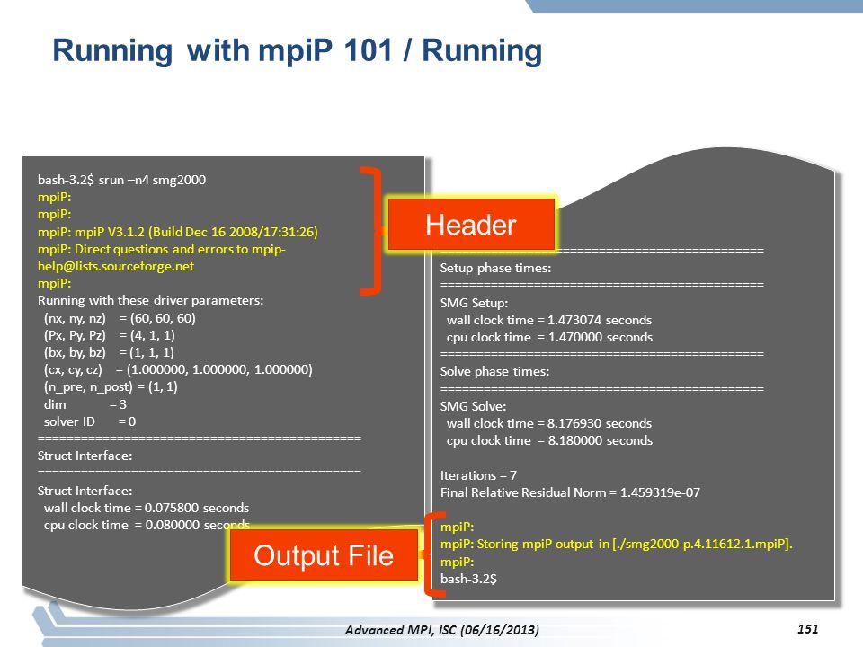 Running with mpiP 101 / Running