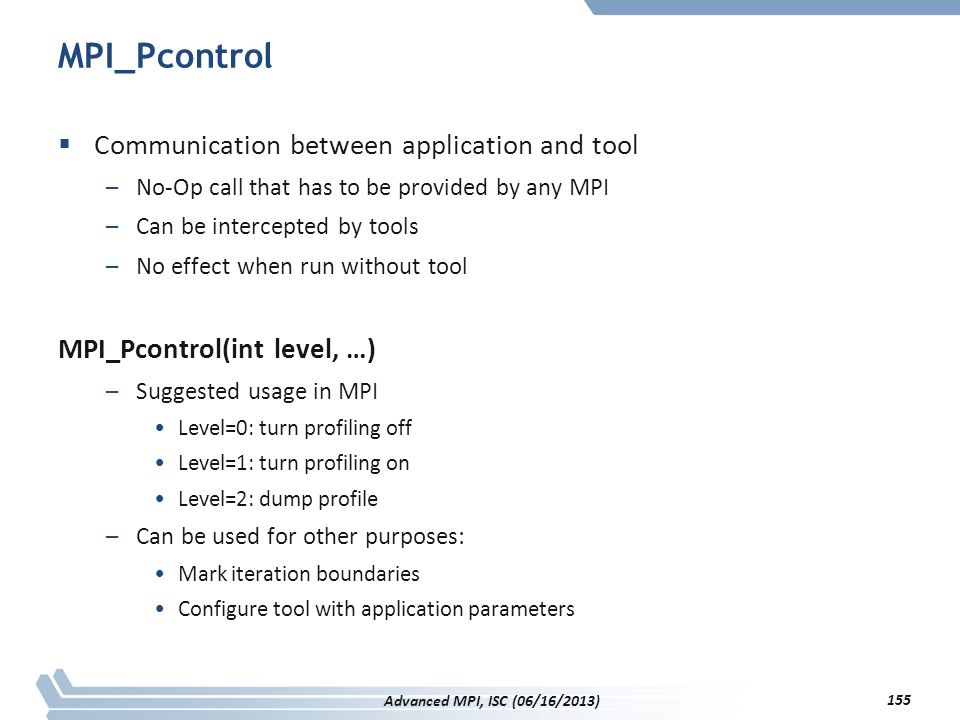 MPI_Pcontrol Communication between application and tool