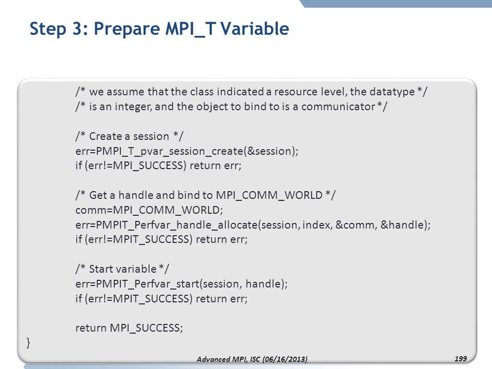 Step 3: Prepare MPI_T Variable