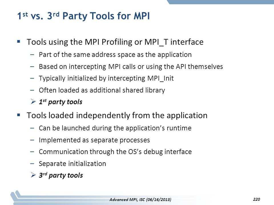 1st vs. 3rd Party Tools for MPI
