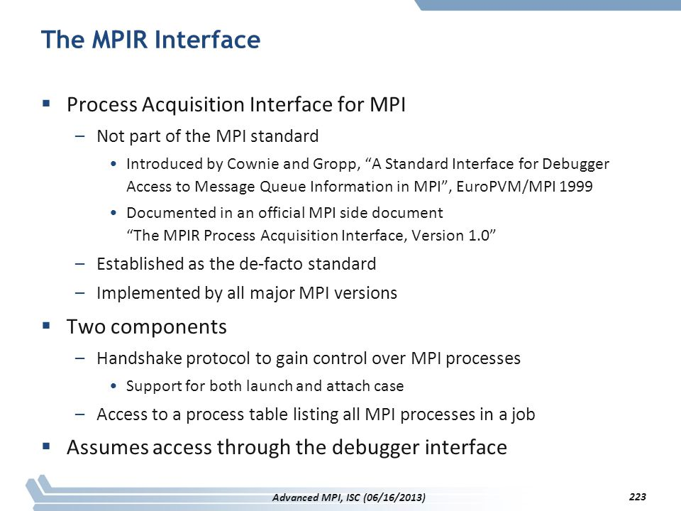 The MPIR Interface Process Acquisition Interface for MPI