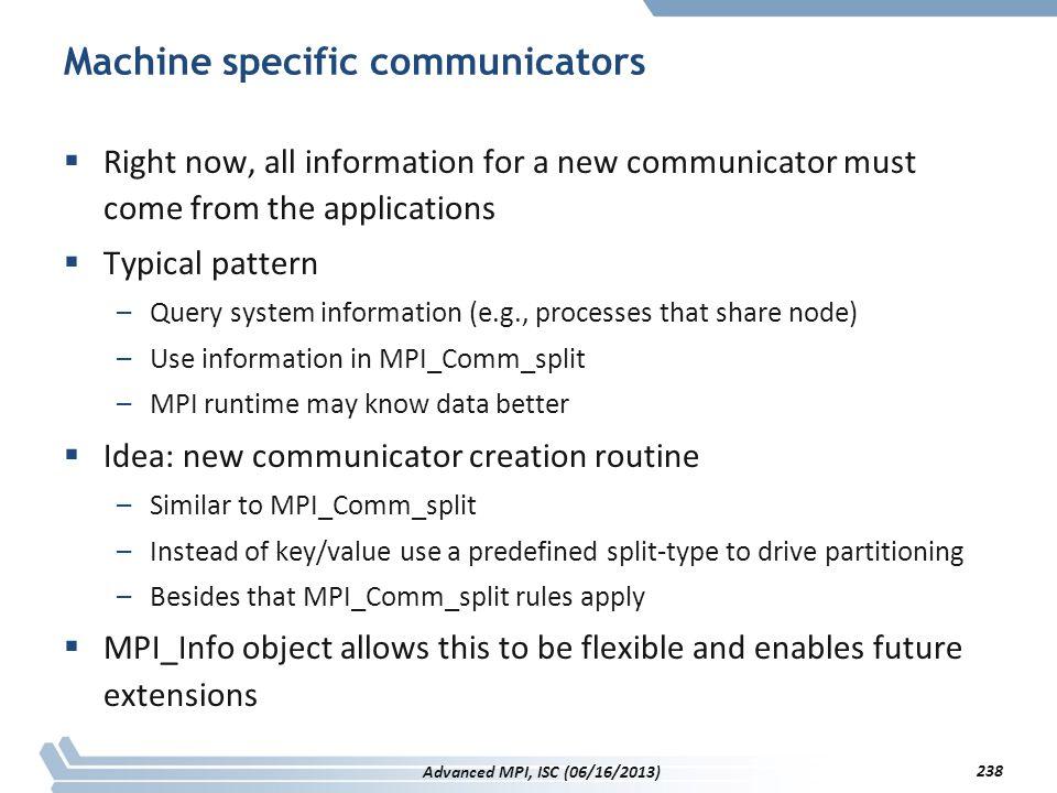 Machine specific communicators