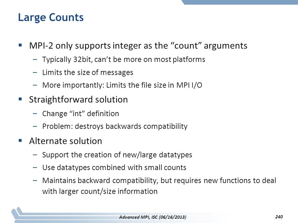 Large Counts MPI-2 only supports integer as the count arguments