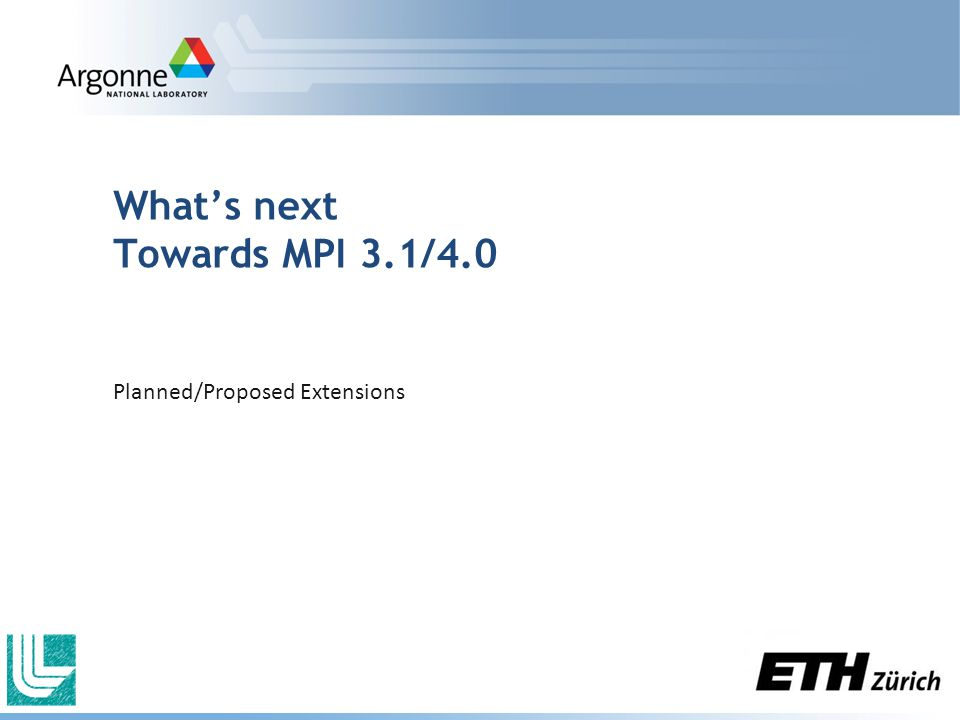What's next Towards MPI 3.1/4.0