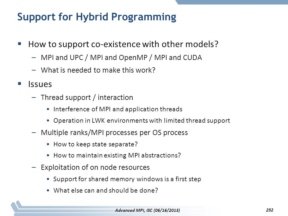 Support for Hybrid Programming