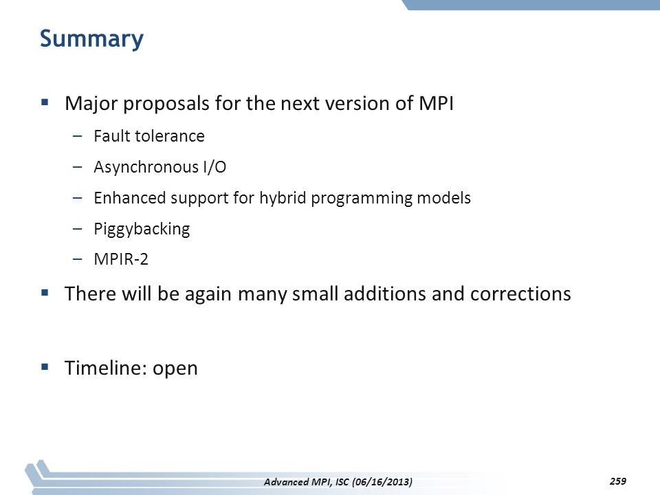 Summary Major proposals for the next version of MPI