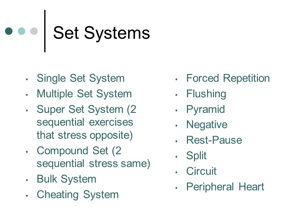 Set Systems Single Set System Multiple Set System