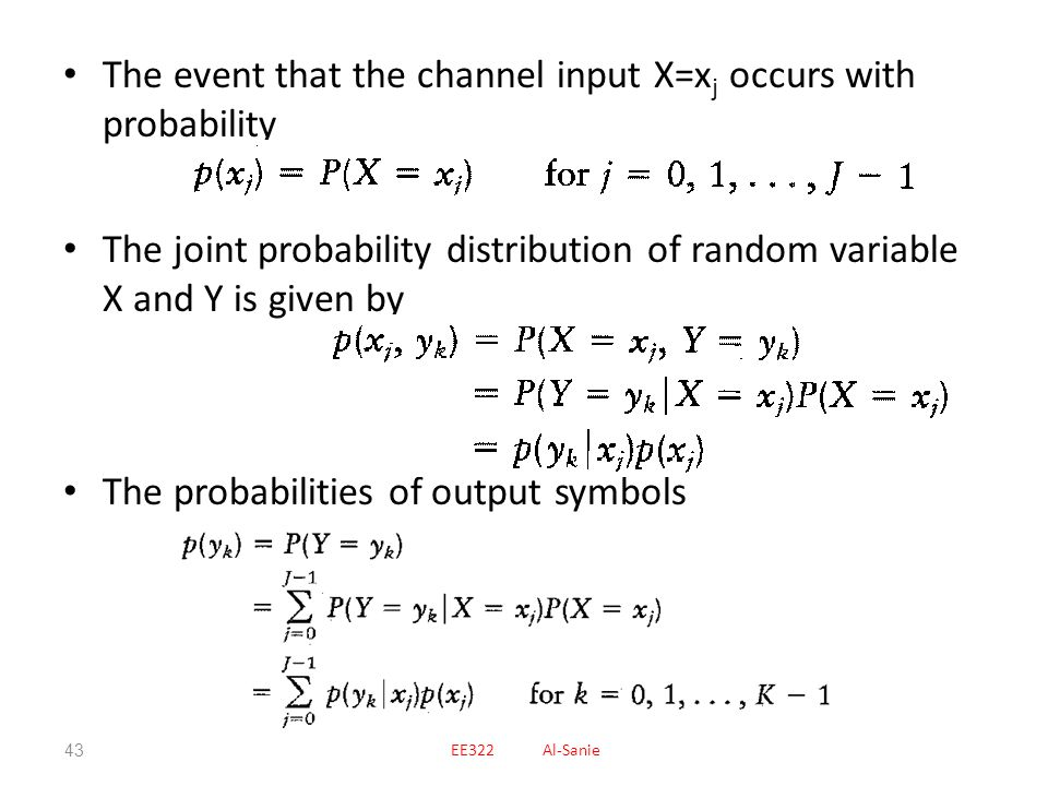 The event that the channel input X=xj occurs with probability