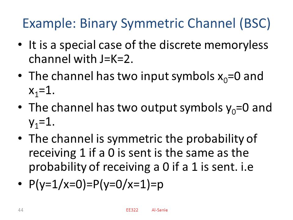 Example: Binary Symmetric Channel (BSC)