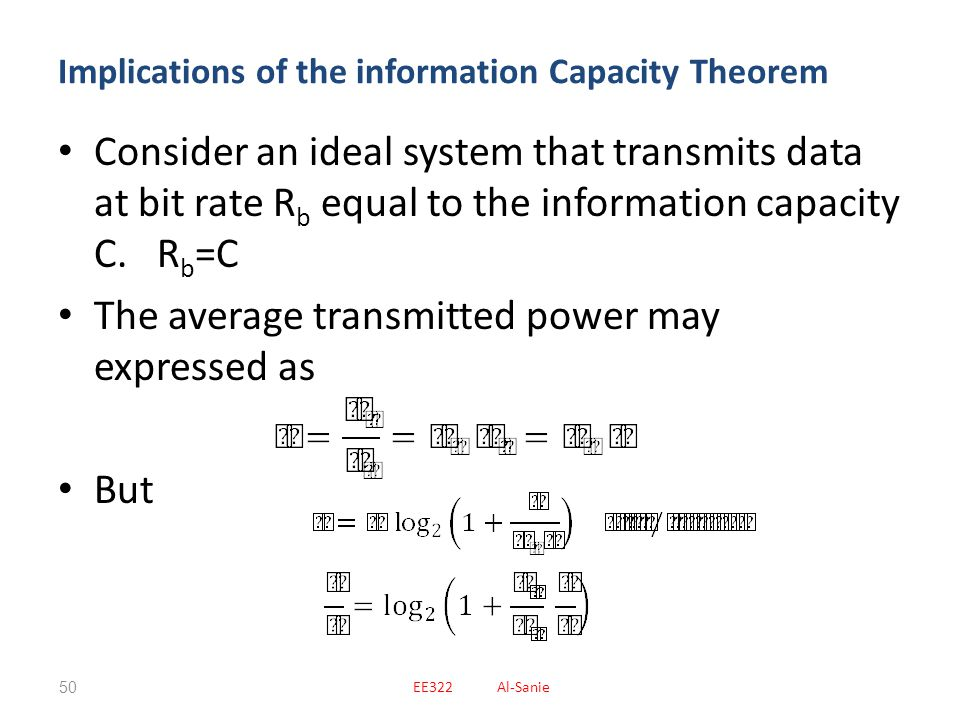 Implications of the information Capacity Theorem