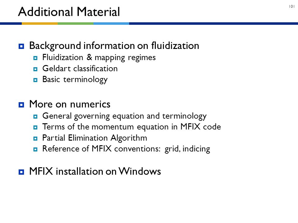 Additional Material Background information on fluidization