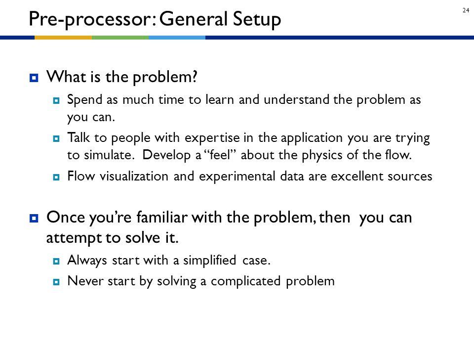 Pre-processor: General Setup