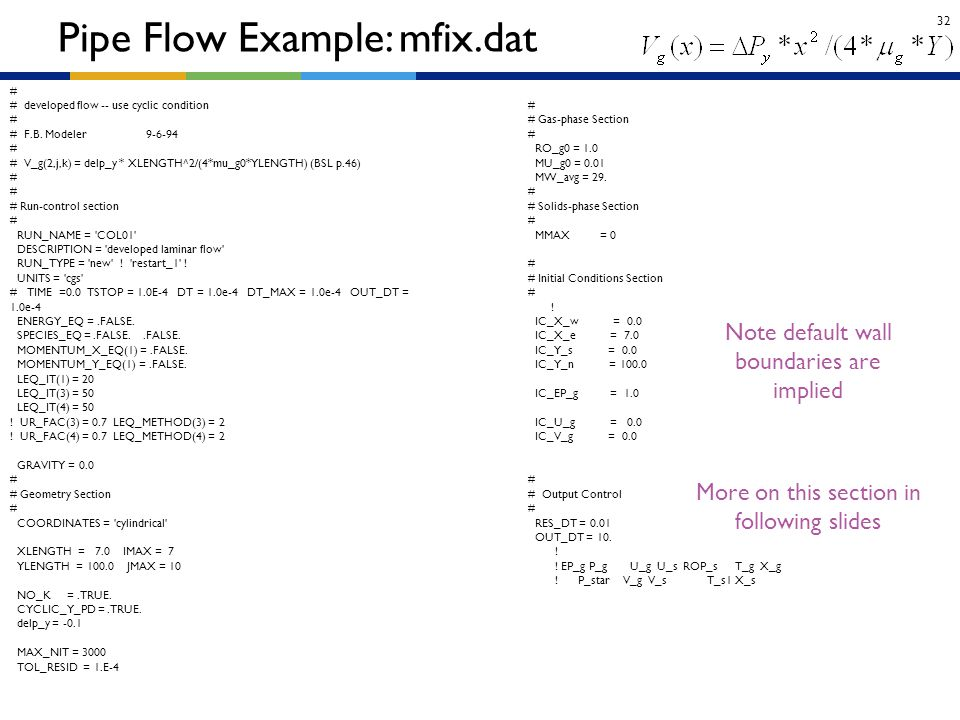 Pipe Flow Example: mfix.dat