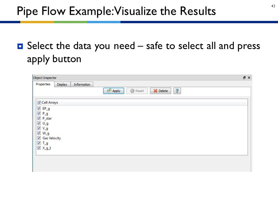 Pipe Flow Example: Visualize the Results