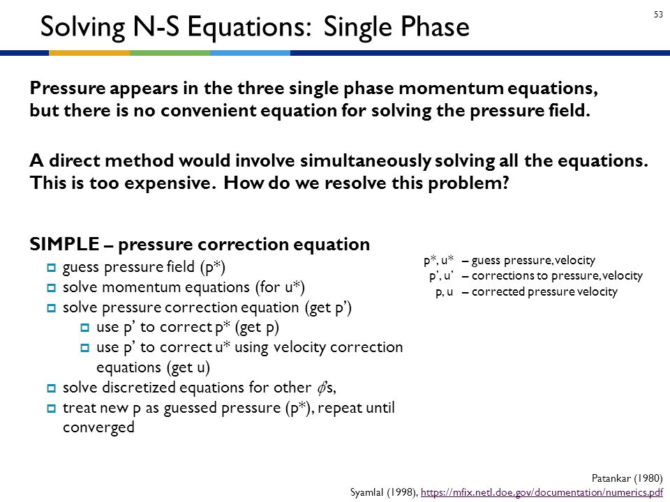 Solving N-S Equations: Single Phase