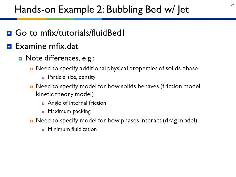 Hands-on Example 2: Bubbling Bed w/ Jet