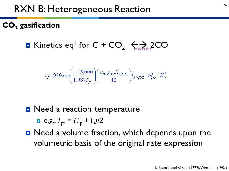 RXN B: Heterogeneous Reaction