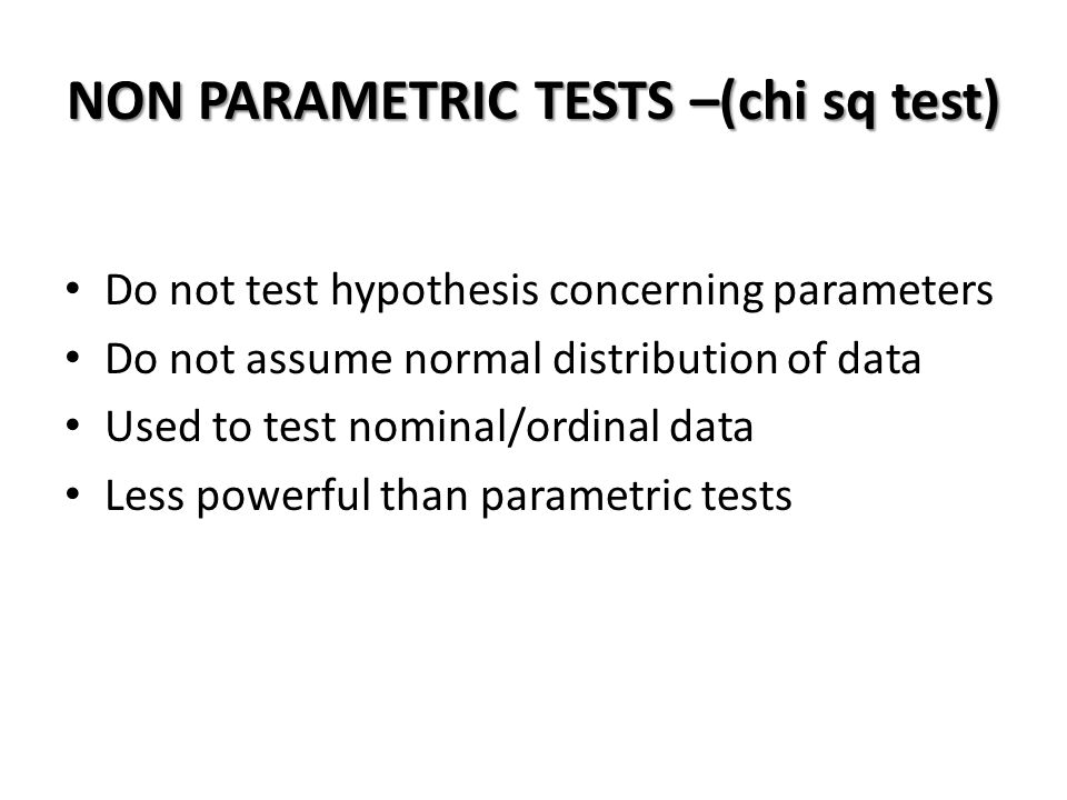 NON PARAMETRIC TESTS –(chi sq test)