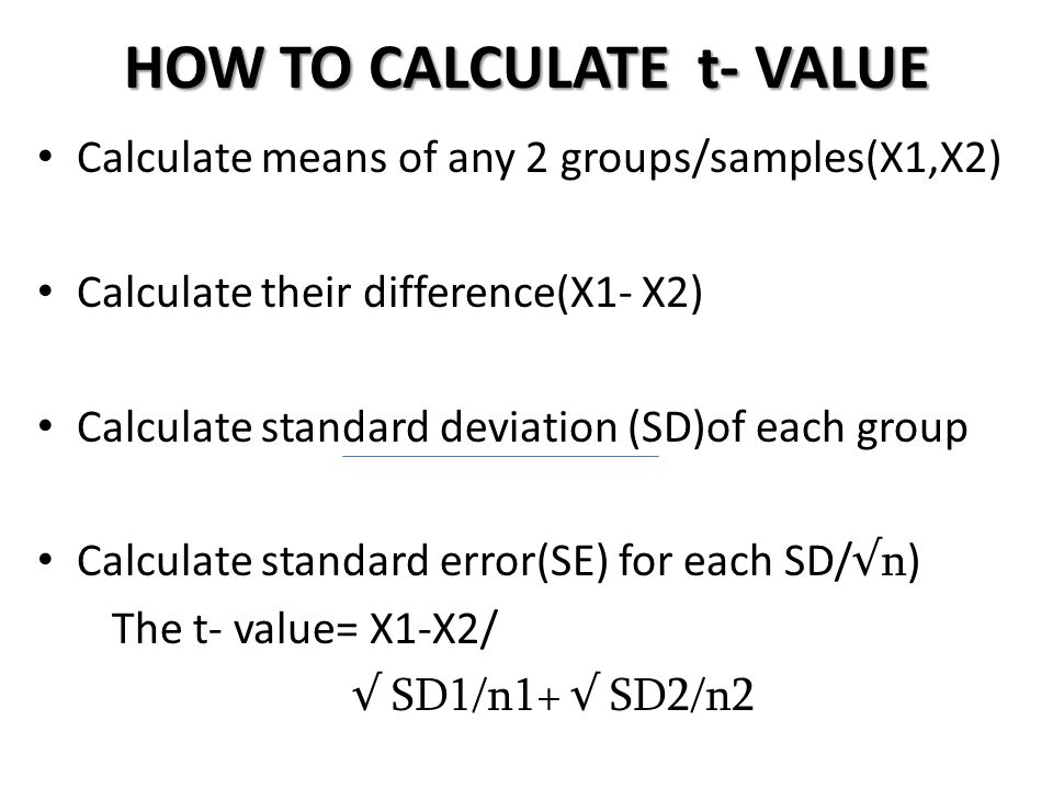 HOW TO CALCULATE t- VALUE