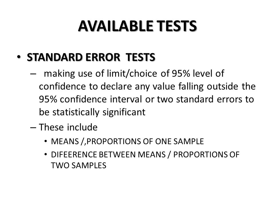 AVAILABLE TESTS STANDARD ERROR TESTS