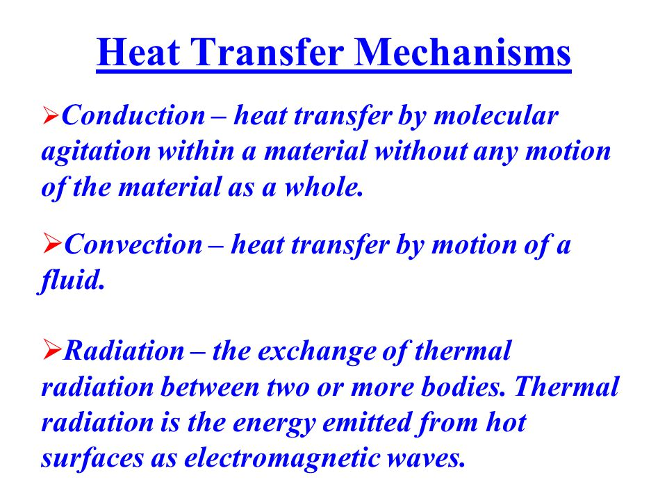 Heat Transfer Mechanisms