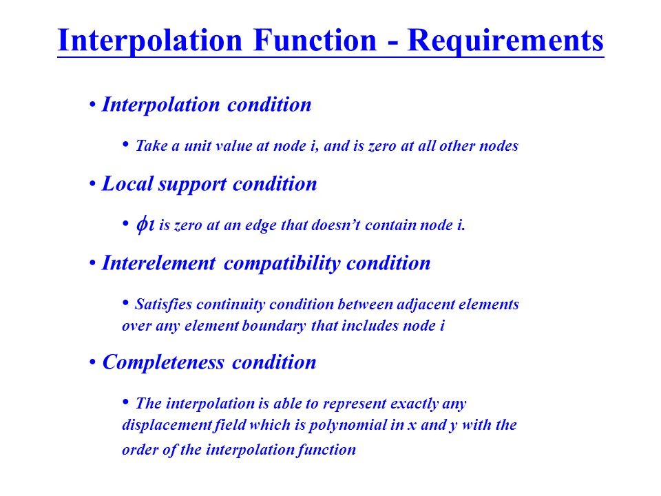 Interpolation Function - Requirements