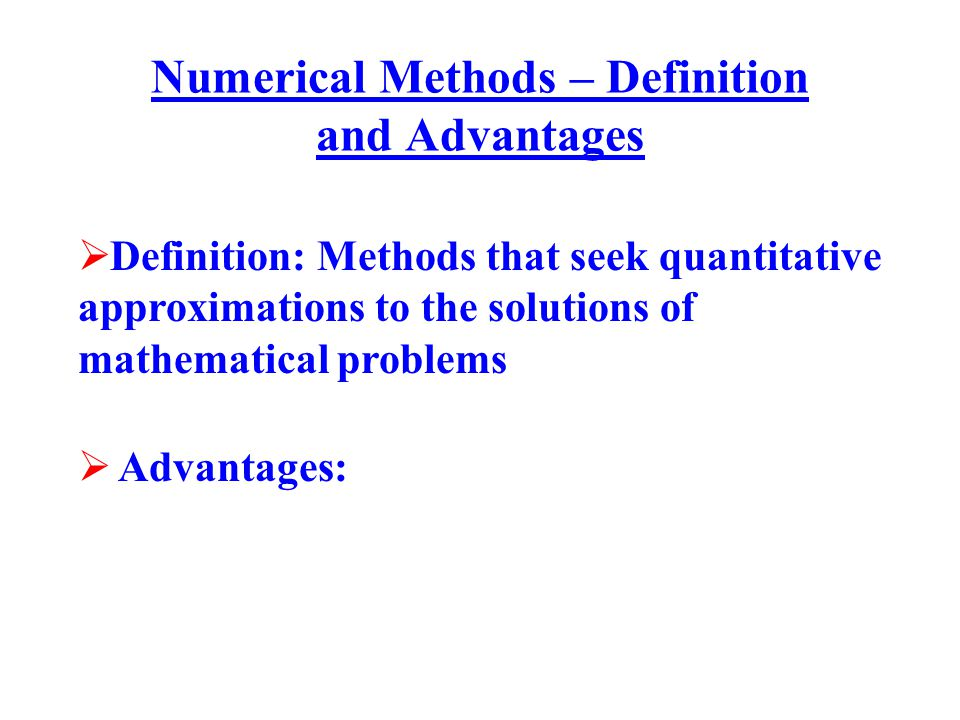 Numerical Methods – Definition and Advantages