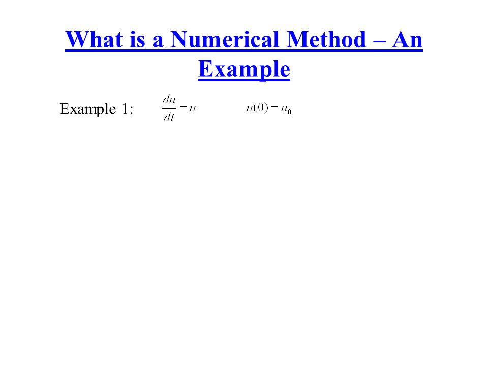 What is a Numerical Method – An Example
