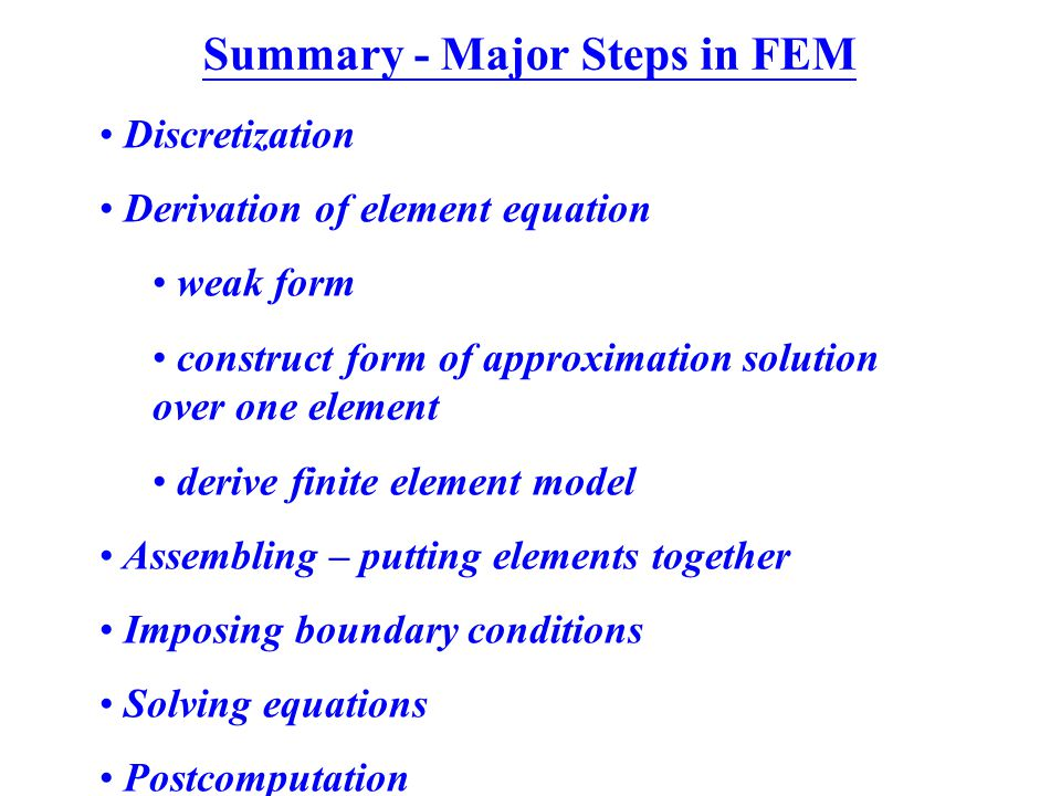 Summary - Major Steps in FEM