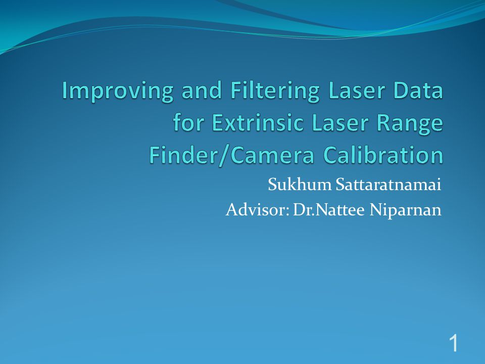 Sukhum Sattaratnamai Advisor: Dr.Nattee Niparnan