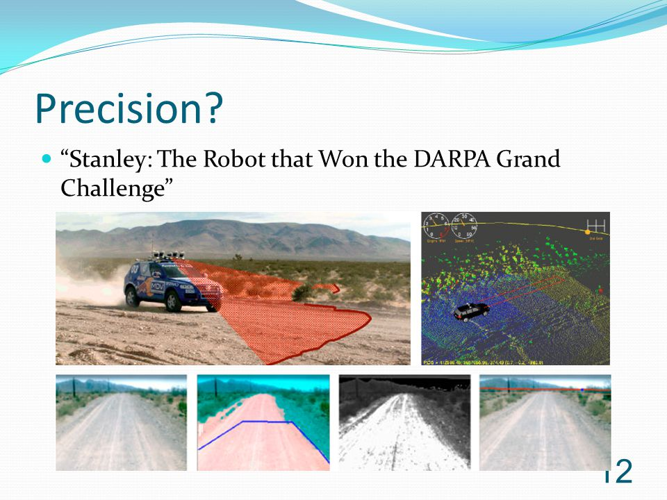 Precision Stanley: The Robot that Won the DARPA Grand Challenge