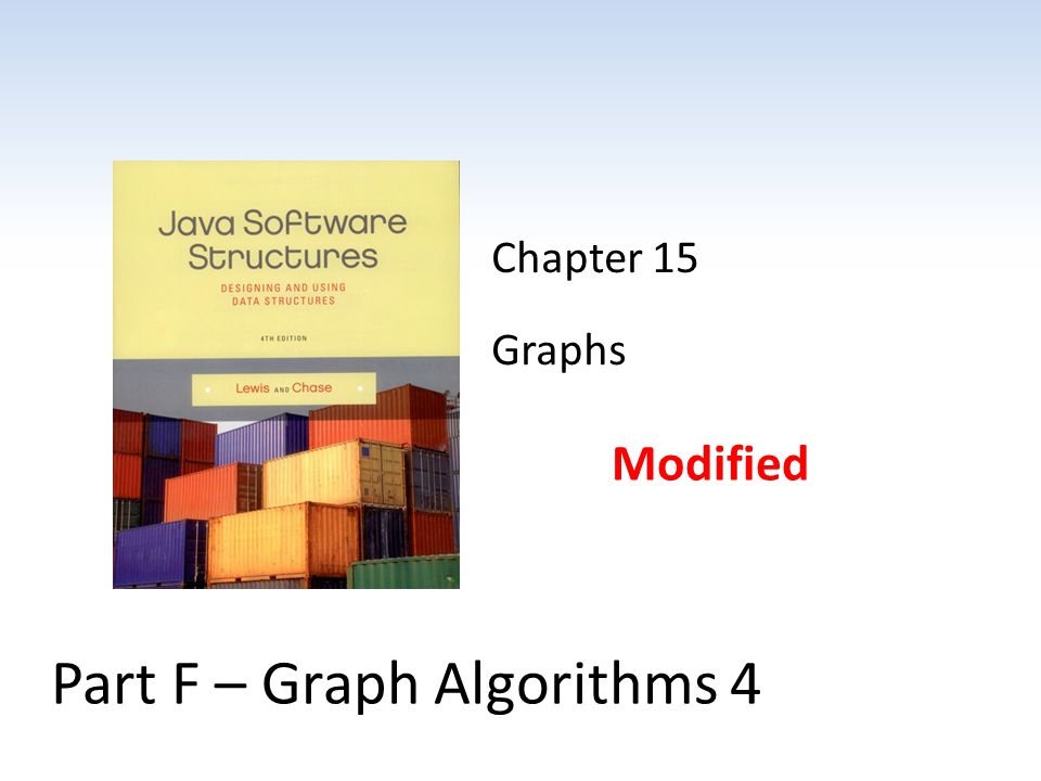 Part F – Graph Algorithms 4