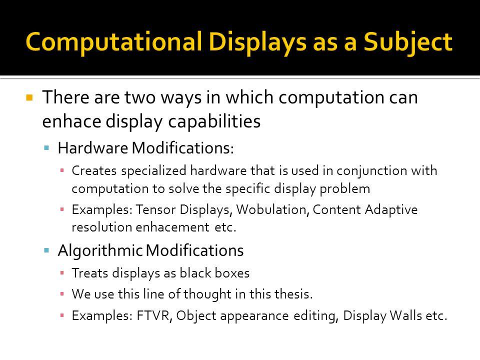 Computational Displays as a Subject