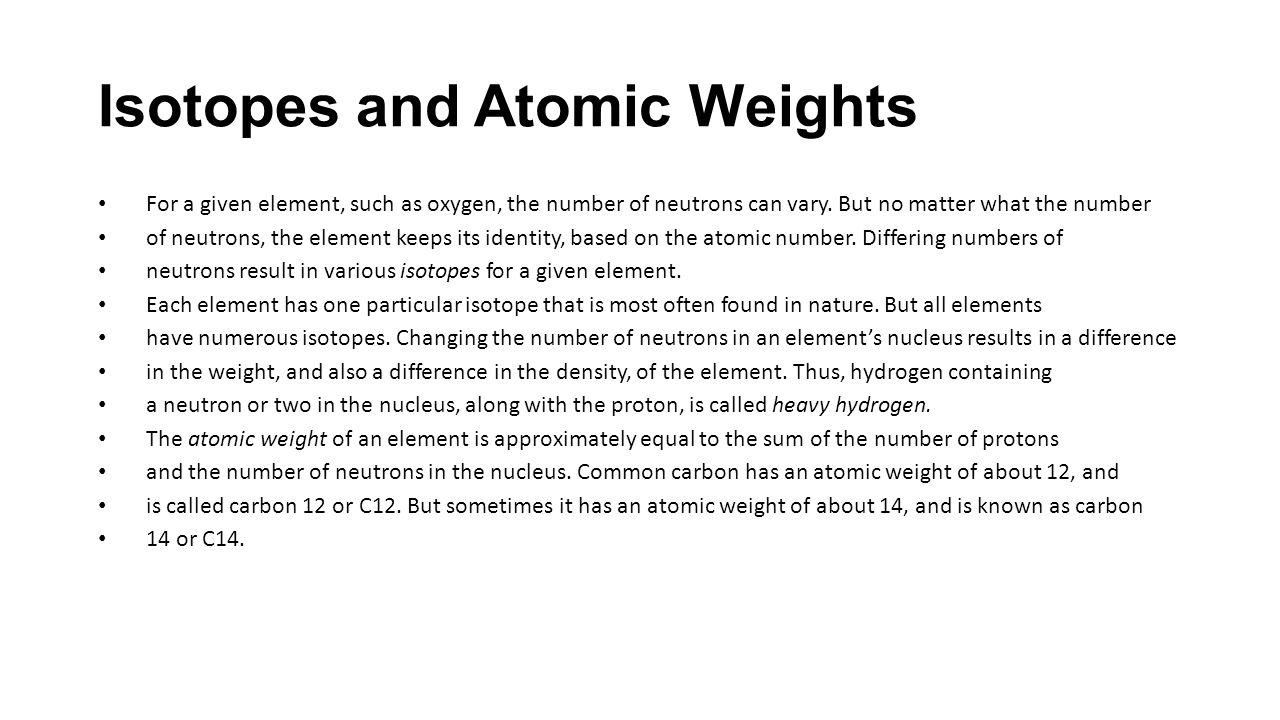 Isotopes and Atomic Weights
