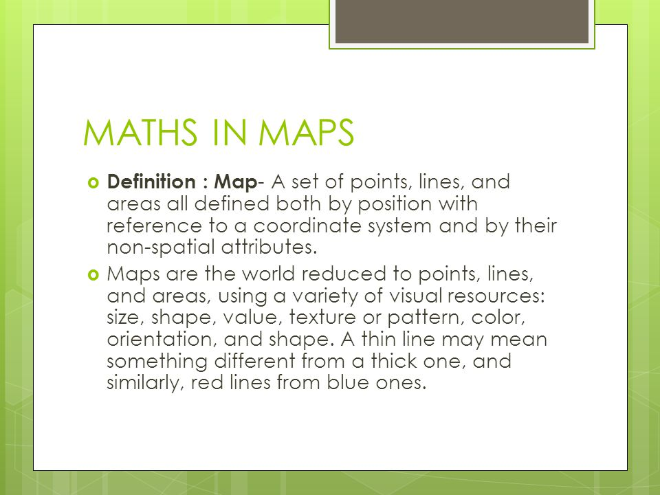 MATHS IN MAPS