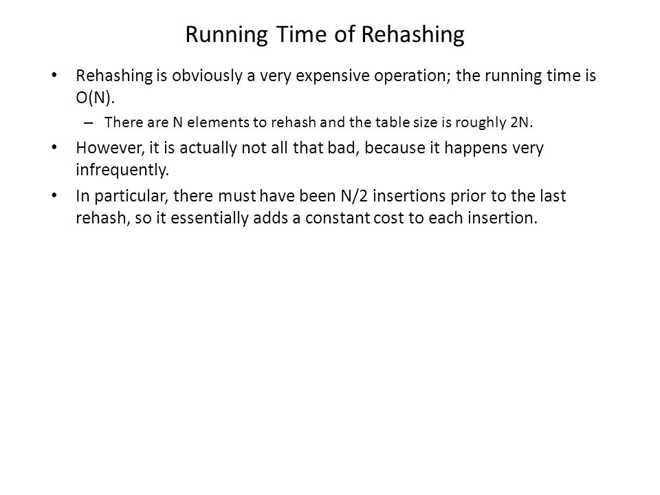 Running Time of Rehashing