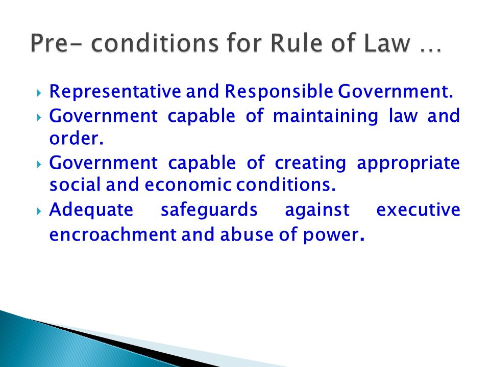 Pre- conditions for Rule of Law …