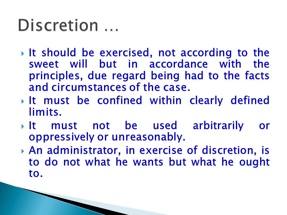 Discretion …