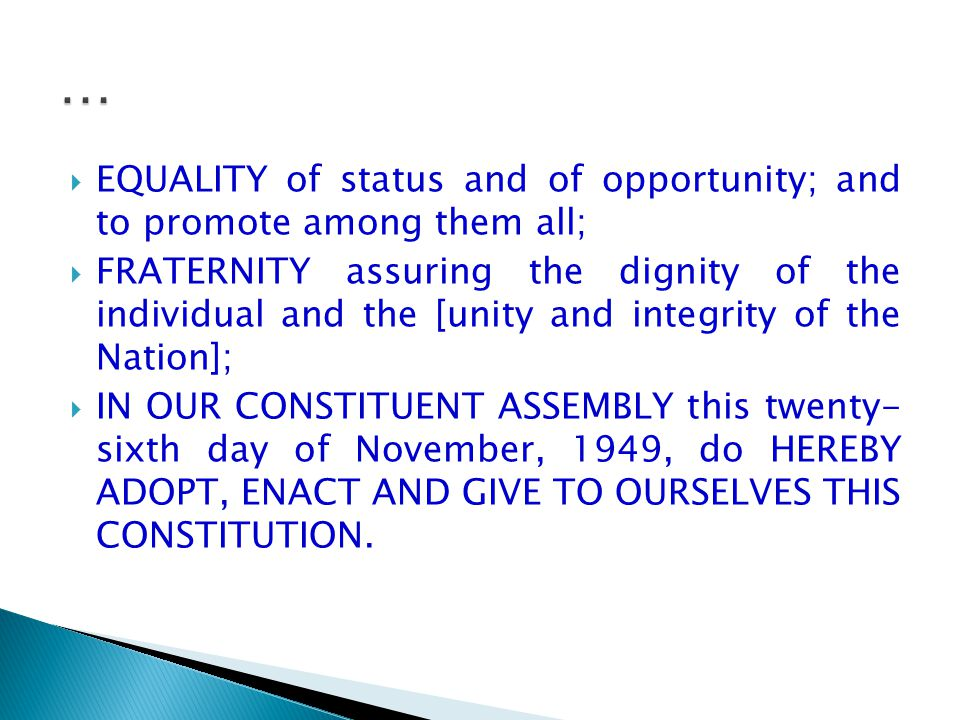 … EQUALITY of status and of opportunity; and to promote among them all;